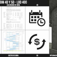 BIM LOD 400 - Integración de tiempos 4D y costos 5D